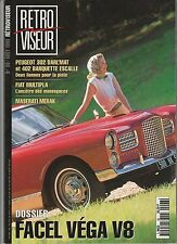 Rétroviseur N°96 Août 1996 Facel Véga V8 Maserati Merak Fiat Multipla 1960