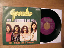 7` GEORDIE ( AC/DC ) - ALL BECAUSE OF YOU / AIN'T IT JUST LIKE A WOMAN -