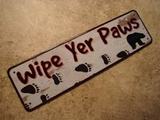 WIPE YER PAWS Black Bear Paw Rustic Birch Texture Cabin Wall Sign Home Decor NEW