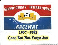 ORANGE COUNTY INTERNATIONAL RACEWAY Sticker Decal