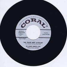 JOHNNY BURNETTE TRIO - TRAIN KEPT A-ROLLIN' / HONEY HUSH (1956 ROCKABILLY Bops)