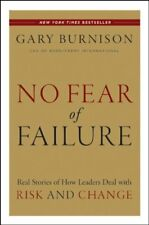 No Fear of Failure: Real Stories of How Leaders De