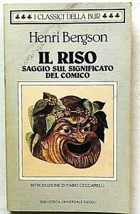 Henri Bergson Il riso Saggio sul significato del comico BUR Rizzoli 1991