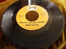 Piero Soffici Valley of My Heart/That's The Way With Love 45 RPM Kip Records EX