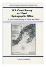 U.S. Coast Survey Vs. Naval Hydrographic Office: A 19Th-Century-ExLibrary