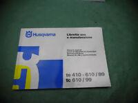 BETRIEBSANLEITUNG HUSQVARNA TE610 410 (int.B*) OWNERS MANUAL BEDIENUNGSANLEITUNG
