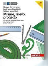 MISURE, RILIEVO, PROGETTO - R. CANNAROZZO/ L. CUCCHIARINI/ W. MESCHIERI - VOL.1