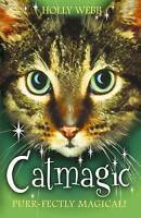 Webb, Holly, Catmagic (Animal Magic), Very Good Book