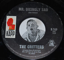 """THE CRITTERS~Mr. Dieingly Sad / I Just Won't~Kapp Records CLEAN Vinyl 7"""""""