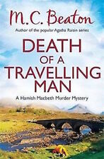 M C BEATON ___  DEATH OF A TRAVELLING MAN___ BRAND NEW B FORMAT __ FREEPOST UK