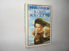 IL CIELO NON CADE MAI - M.Venturi [Rizzoli 1992]