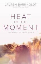 Heat of the Moment (Moment of Truth)