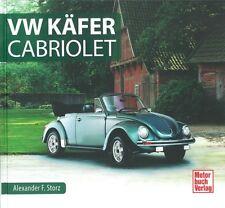Typenchronik VW Käfer Cabriolet Modelle/Geschichte/Typen-Buch/Handbuch/Cabrio