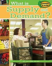What Is Supply and Demand? (Economics in Action)-ExLibrary