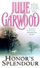 Honor's Splendour by Garwood, Julie , Mass Market Paperback