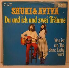 """SHUKI & AVIVA - Du und ich und zwei Träume > Single 7""""Vinyl, bellaphon 1975"""