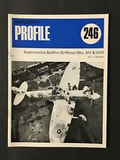 Aircraft Profile No. 246 Supermarine Spitfire (Griffons) Mks. XIV & XVIII