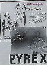 PUBLICITE PYREX CAFETIERE A CAFE THEIERE THE VERRE PLAT DE 1932 FRENCH AD PUB