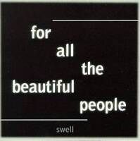 Swell - For all the beautiful People [New & Sealed] CD