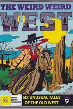 THE WEIRD WEIRD WEST - SIX UNUSUAL TALES OF THE OLD WEST - 3 DVD SET