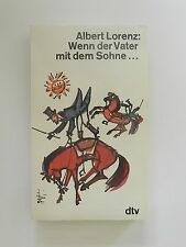 Albert Lorenz Wenn der Vater mit dem Sohne dtv Verlag