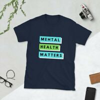 Mental Health Matters Awareness Movement Protest T-Shirt Sizes Adult S to 3XL