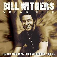 BILL WITHERS Super Hits (CD 2001) 10 Songs Best of Greatest USE ME LEAN ON ME+