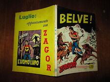 ZAGOR ZENITH NUMERO 99 BELVE! GIUGNO 1969 BONELLI EDITORE LIRE 200