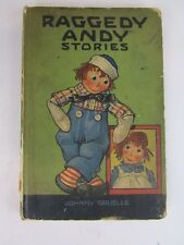 1920 Raggedy Andy Stories Johnny Gruelle Book