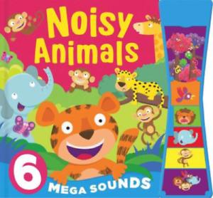 Noisy Animals 6 Mega Sounds by Bonnier Books Ltd (Board book, 2014)