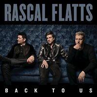 Rascal Flatts - Back To Us [New CD]
