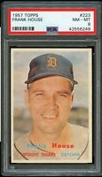 1957 Topps BB Card #223 Frank House Detroit Tigers PSA NM-MT 8 !!!
