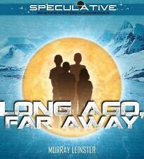 Long Ago, Far Away by Murray Leinster (2015, CD, Unabridged)