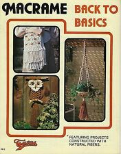 Vtg Macrame Back to Basics #912 Craft Book Plant Hanger Instructions Patterns