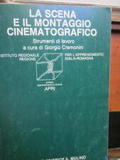 Cremonini - La scena e il montaggio cinematografico-cinema, film, scenografia,