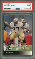 1993 sp #179 WILLIAM ROAF new orleans saints rookie card PSA 9