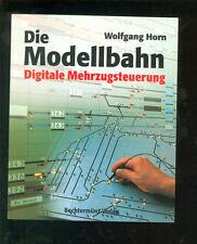 Die Modellbahn Digitale Mehrzugsteuerung