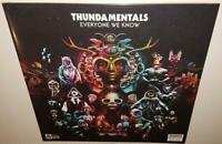 THUNDAMENTALS EVERYONE WE KNOW (2017) BRAND NEW SEALED COLOURED VINYL LP