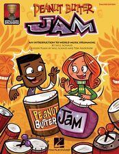Peanut Butter Jam An Introduction to World Music Drumming Teacher Ed 009971265