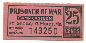 USA WWII POW Camp Chit MD-8-1-25a Ft Meade MD 25 Cent Prisoner of War Canteen