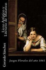 Liceo Artistico y Literario de Matanzas by Gerardo Sanchez (2016, Paperback)