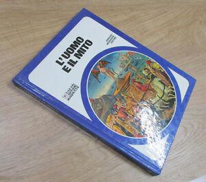 L'UOMO E IL MITO Club delle Giovani Marmotte - Mondadori 1978