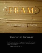 Fram: To the Ends of the Earth (Paperback or Softback)