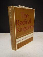 The Radical Kingdom by Rosemary Radford Ruether - 1970