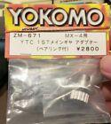 Yokomo MX4 YTC 15T MAIN GEAR APADTER, ZM-671 one way new in package
