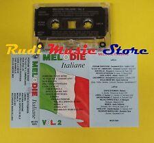 MC MELODIE ITALIANE 2 compilation CAMALEONTI CAROSONE REITANO no cd lp dvd vhs