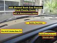 DODGE Ram Plastic Molded Dash Cap Overlay  Fits 94-97 P/U Saddle Tan Color