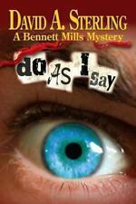 Do As I Say by David Sterling (2012, Paperback)