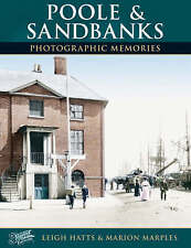 PHOTOGRAPHIC MEMORIES: FRANCIS FRITH'S POOLE & SANDBANKS., Hatts, Leigh and Mari