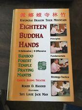 Eighteen Buddha Hands: By Roger D Hagood